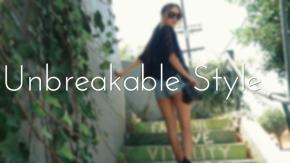 Unbreakable Style