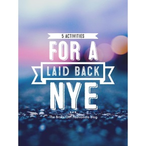 5 Activities for a Laid-Back NYE